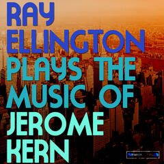 Ray Ellington Plays the Music of Jerome Kern