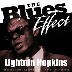 The Blues Effect - Lightnin Hopkins