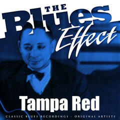 The Blues Effect - Tampa Red
