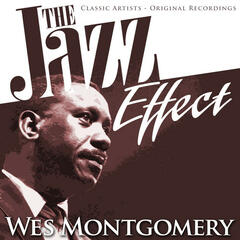 The Jazz Effect - Wes Montgomery