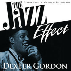 The Jazz Effect - Dexter Gordon