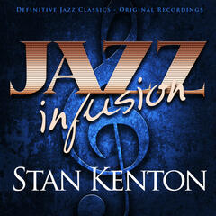 Jazz Infusion - Stan Kenton