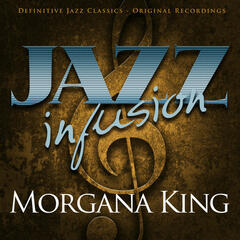 Jazz infusion - Morgana King