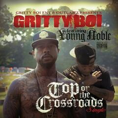 Top or the Crossroads (feat. Young Noble) - Single
