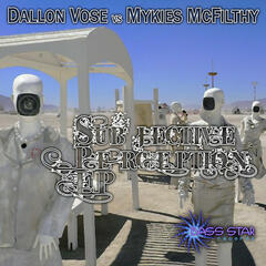 Dallon Vose vs. Mykies McFilthy EP