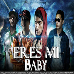 Eres Mi Baby (feat. Nengo Flow, Sou, Joniel) - Single