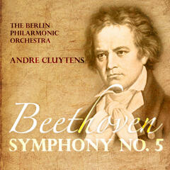 Andre Cluytens: Beethoven - Symphony No.5 in C minor, Op.67 (Digitally Remastered)
