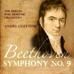 Andre Cluytens: Beethoven - Symphony. No  9 in Dminor - Choral (Digitally Remastered)