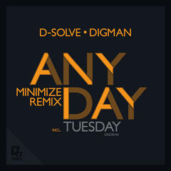 D-solve & Digman - Anyday Part 2 EP