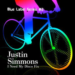 Blue Label Series #2: I Need My Disco Fix