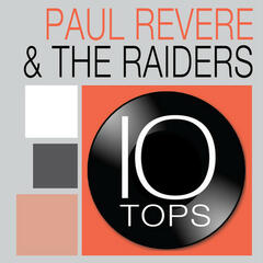 10 Tops: Paul Revere & The Raiders