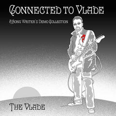 """Connected To Vlade"""
