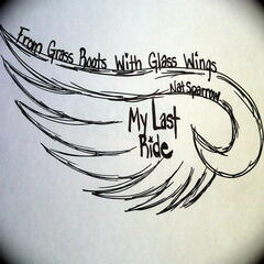 From Grass Roots With Glass Wings