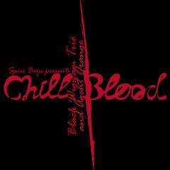 Chill Blood