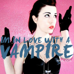 I'm In Love With A Vampire