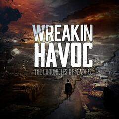 Wreakin' Havoc: The Chronicles of H.A.V.I.C