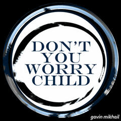 Dont You Worry Child (Swedish House Mafia Cover)