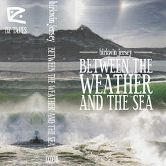 Between the Weather and the Sea