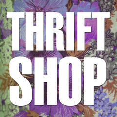 Thrift Shop (I'm Gonna Pop Some Tags)