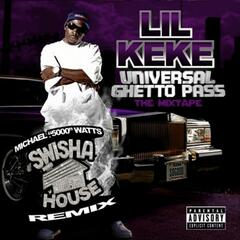 Swishahouse Remix: Universal Ghetto Pass