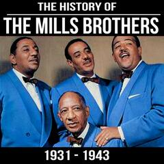 The History of the Mills Brothers: 1932 to 1943