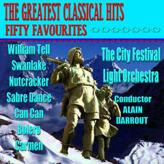 The Greatest Classical Hits Fifty Favourites