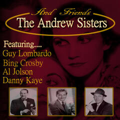 The Andrew Sisters & Friends