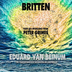 "Britten: Four Sea Interludes from ""Peter Grimes"" (Remastered)"