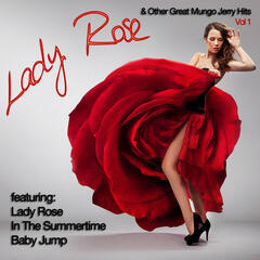 Lady Rose And Other Great Mungo Jerry Hits Vol 1