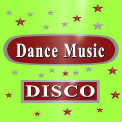 Dance Music (Disco)