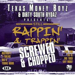 Still Rappin & Trappin [Screwed]
