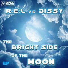 R.E.L vs Dissy - The Bright Side Of The Moon EP