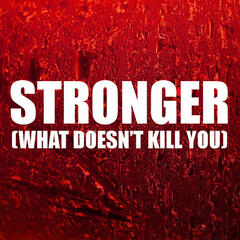 Stronger (What Doesn't Kill You) - Single