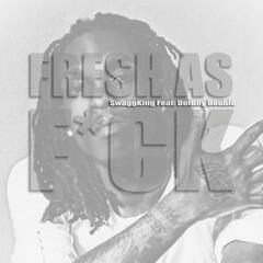 Fresh As F*ck - Single