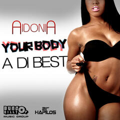 Your Body a Di Best - Single