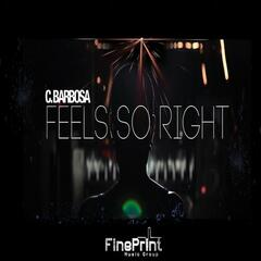 Feels So Right - Single