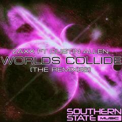Worlds Collide (Remixes) [feat. Dustin Allen]