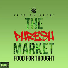 The Phresh Market: Food for Thought