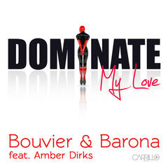 Dominate My Love (feat. Amber Dirks)