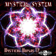 Mystical System – Mystical World Ep