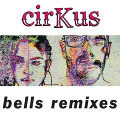 Bells Remixes
