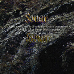 "Sonar - Commissioned By Peer Gynt AS For Øystein Johansen's Performance ""Sonar"""