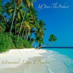 Instrumentals: Escape to Paradise