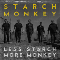 Less Starch, More Monkey - EP