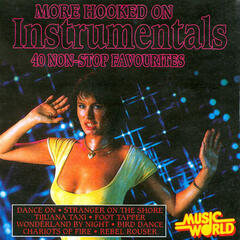 More Hooked on Instrumentals - 40 Non-Stop Favourites