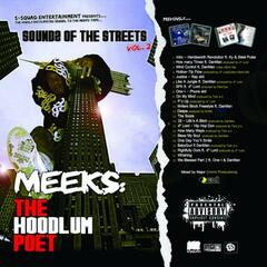 S-Squad Presents Meeks. . . Sounds Of The Streets Vol 2 The Hoodlum Poet