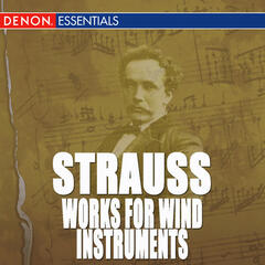 Richard Strauss: Works for Wind Instruments