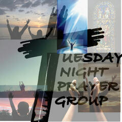 The Tuesday Night Prayer Group