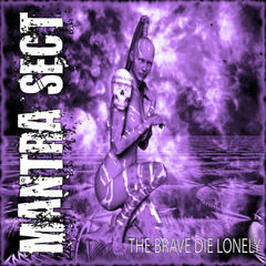 The Brave Die Lonely