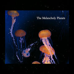 The Melancholy Planets